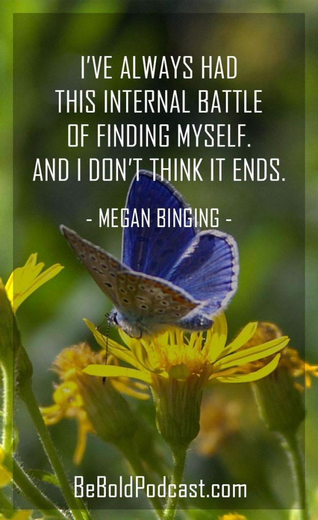 megan biging Be Bold